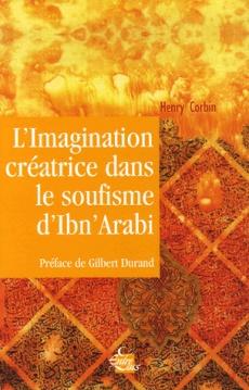 Imagination créatrice dans le soufisme d'Ibn 'Arabî