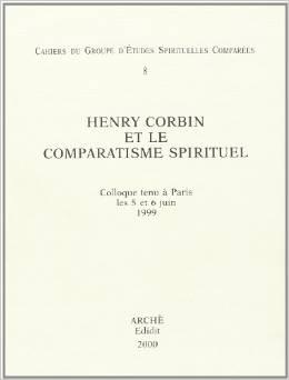 Henry Corbin et le comparatisme spirituel