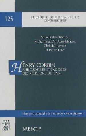 Henry Corbin philosophies et sagesses des religions du livre