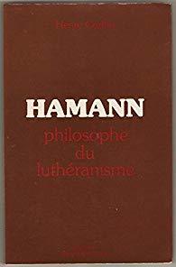 Hamann philosophe du luthéranisme